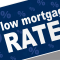 The Best Mortgage Interest Rates